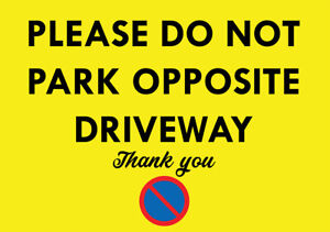 """""""DO NOT PARK OPPOSITE DRIVEWAY"""" METAL SIGN NOTICE NO PARKING KEEP DRIVE CLEAR"""
