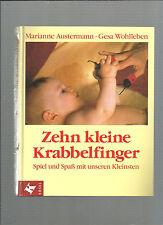 Zehn kleine Krabbelfinger Spiel und Spab mit unseren Kleinsten Austermann E26