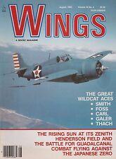 Wings Magazine (Aug 1986) (F4F Wildcat Great Aces, Guadalcanal, A6M Zero)