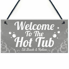 Welcome Sign Hot Tub Signs And Plaques Garden Signs Summer House Plaque Gift