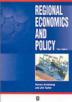 Regional Economics and Policy by Harvey Armstrong, Jim Taylor