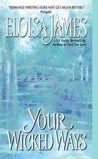 Your Wicked Ways, Eloisa James, Good Condition, Book