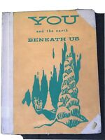 You and the earth beneath us  (1st Ed) by May, Julian 1958. HC Exlib Acceptable
