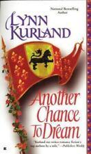 Another Chance to Dream Kurland, Lynn Mass Market Paperback