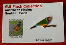 Australian Gouldian Finch - not rspb - Collectors Enamel pin Badge #66
