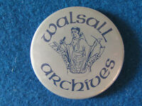 Walsall Archives - Button Badge - 1980's?
