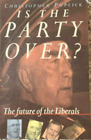 IS THE PARTY OVER? The Future of the Liberals