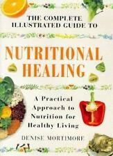 Nutritional Healing: A Practical Approach to Nutrition for Healthy Living (Com,