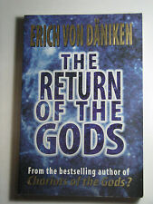 The Return of the Gods Evidence Extraterrestrial Visitations - Erich von Däniken