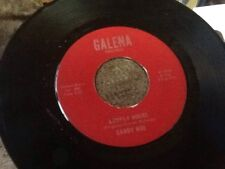 Candy Noe Lonely Hours/Buck Up, Back Out SCARCE 45 GALENA