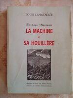 EN PAYS NIVERNAIS-LA MACHINE ET SA HOUILLERE-L.LANOIZELEE-VOIR