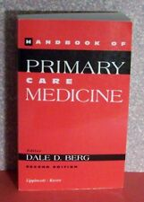 Handbook of Primary Care Medicine, Berg, 2nd edit., 756 pg's, 1998