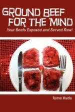 Ground Beef for the Mind by Tema Kuda (2008, Paperback)