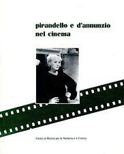 Corrado Catania PIRANDELLO E D'ANNUNZIO NEL CINEMA (ATTI DI UN CONVEGNO)