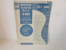 Vtg 1957 Leeds Guitar Method & Song Folio Book 2 By Hy White Instruction Book