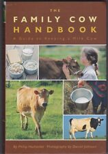 Cow Book The Family Cow Handbook A Guide To Keeping A Milk Cow