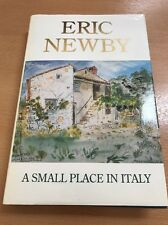 A Small Place in Italy by Eric Newby (Hardback) Signed first edition