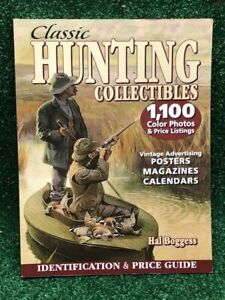 Classic Hunting Collectibles Identification & Price Guide Hal Boggess Vintage