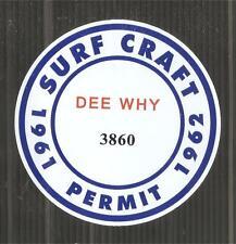 """""""DEE WHY 1961-1962 SURFBOARD SURF CRAFT PERMIT"""" Sticker Decal SURFING"""