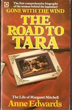 Anne Edwards THE ROAD TO TARA Life of Margaret Mitchell