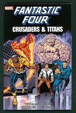 Fantastic Four ~ Crusaders & Titans ~ Trade Paperback 1st Print ~ 2013 Marvel