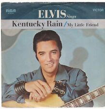 "7"" Elvis Presley Kentucky Rain / My Little Friend RCA 47-9791"