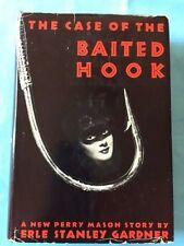 THE CASE OF THE BAITED HOOK *BY ERLE STANLEY GARDNER*