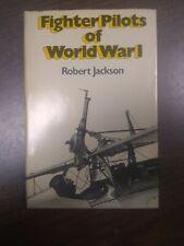 Fighter Pilots Of World War I By Robert Jackson HC DJ Military History Planes