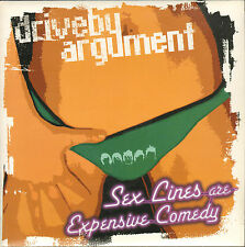 "DRIVE BY ARGUMENT - Sex Lines Are Expensive Comedy    7""  Single   EX"