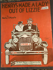 """1928 SHEET MUSIC """" HENRY'S MADE A LADY OUT OF LIZZIE BY WALTER O'KEEFE"""