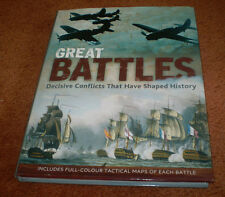 AS NEW HC BOOK ~ GREAT BATTLES DECISIVE CONFLICTS THAT HAVE SHAPED HISTORY