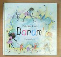 Darum! von Babette Cole            ZUSTAND GUT BIS SEHR GUT!
