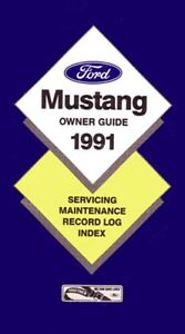 1991 Ford Mustang Owners Manual User Guide Reference Operator Book Fuses Fluids