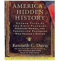 AMERICA'S HIDDEN HISTORY - KENNETH C. DAVIS -  AUDIO BOOK -  6 COMPACT DISCS