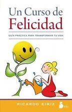 USED (GD) Un curso de felicidad (Spanish Edition) by Ricardo Eiriz