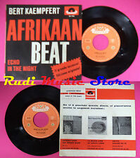 LP 45 7'' BERT KAEMPFERT Afrikaan beat Echo in the night italy no cd mc dvd