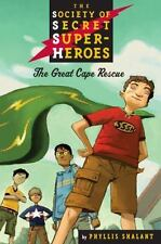 The Great Cape Rescue (The Society of Super Secret Heroes, Book 1)
