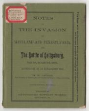 Jacobs. Notes on the Invasion of Maryland & Pennsylvania Gettysburg. PA, [1888].