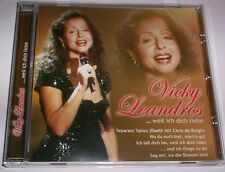 VICKY LEANDROS - WEIL ICH DICH LIEBE - CD - 2005 - NM !