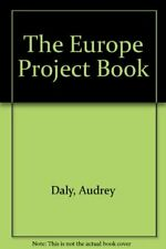 The Europe Project Book,Audrey Daly