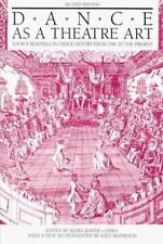 Dance As a Theatre Art: Source Readings in Dance History from 1581 to the Presen