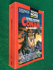 Robert HOWARD - CONAN IL CIMMERO , Nord Super Omnibus (1993) Libro Saga Fantasy