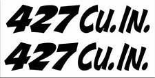 """x2 """"427 Cu. In."""" Set of VINTAGE style decals, for the street outlaw in you"""
