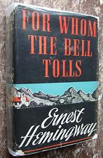 """For Whom the Bell Tolls, 1940,~TRUE """"A"""" First Edition,Ernest Hemingway w/Orig DJ"""