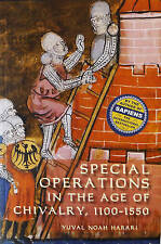 Special Operations in the Age of Chivalry, 1100-1550 by Yuval Noah Harari (Paperback, 2009)