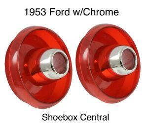 1953 Ford Tail Light Lenses with Chrome Sleeve Pair