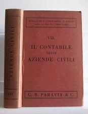 IL CONTABILE NELLE AZIENDE CIVILI  Paravia 1932 Carlo Dompé