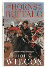 John Wilcox, THE HORNS OF THE BUFFALO, 1st/1ST, F/F, Signed & Dated!