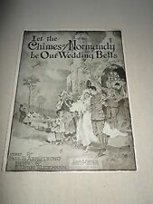 Let the Chimes of Normandy be Our Wedding Bells Sheet Music Song Voice Piano