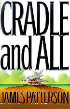 Cradle and All by James Patterson (2000, Hardcover)